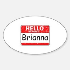 Hello My name is Brianna Decal