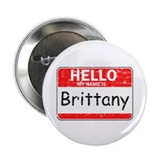 "Hello My name is Brittany 2.25"" Button"