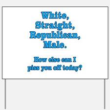 White Straight Republican Male Yard Sign