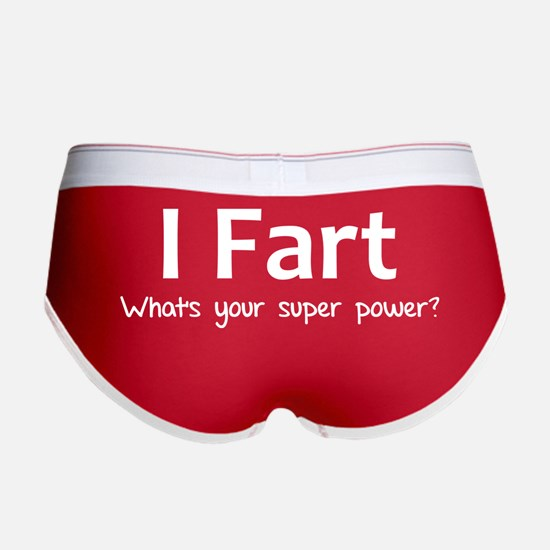 I Fart - What's your super power? Women's Boy Brie