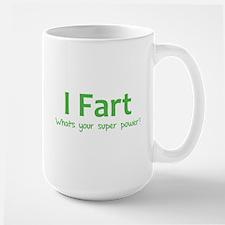 I Fart - What's your super power? Mug
