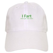 I Fart - What's your super power? Baseball Baseball Cap