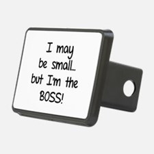 I may be small... but I'm the boss! Hitch Cover