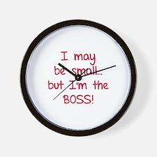 I may be small... but I'm the boss! Wall Clock