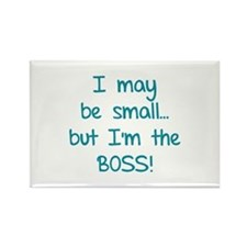 I may be small... but I'm the boss! Rectangle Magn