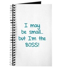 I may be small... but I'm the boss! Journal