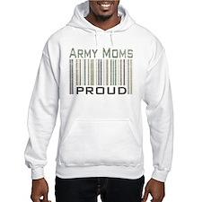 Military Army Moms Proud Hoodie