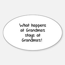 What happens at Grandma's stays at Grandma's! Stic