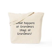 What happens at Grandma's stays at Grandma's! Tote