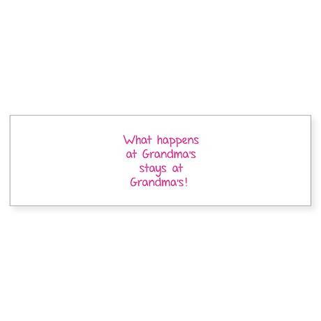 What happens at Grandma's stays at Grandma's! Stic