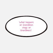 What happens at Grandma's stays at Grandma's! Patc