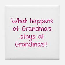 What happens at Grandma's stays at Grandma's! Tile