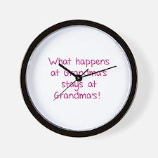 What happens at Grandma's stays at Grandma's! Wall