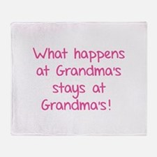 What happens at Grandma's stays at Grandma's! Sta
