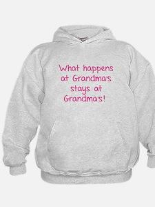 What happens at Grandma's stays at Grandma's! Hoodie