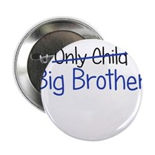 "Big Brother Funny 2.25"" Button"