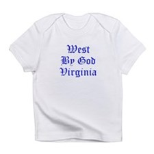 West By God Virginia T-Shirt Infant T-Shirt