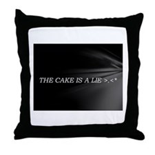 The Cake Is A Lie!! Throw Pillow