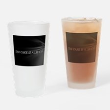 The Cake Is A Lie!! Drinking Glass