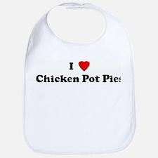 I Love Chicken Pot Pies Bib