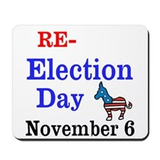 Re-election Day 11-6-12 Mousepad