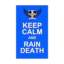 Keep Calm and Rain Death Decal