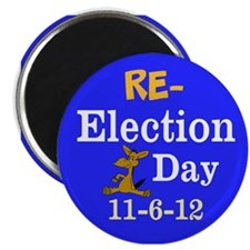 Re-election Day 11-6-12 Magnet