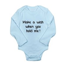 Make a wish when you hold me! Long Sleeve Infant B