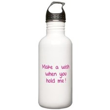 Make a wish when you hold me! Water Bottle