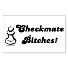 Funny Checkmate Bitches Rectangle Decal