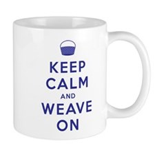 Keep Calm and Weave On Mug