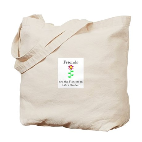 Friends are Flowers Tote Bag
