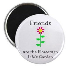Friends are Flowers Magnet