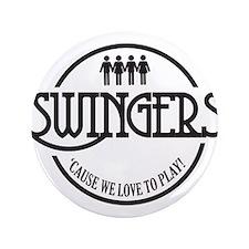 """Swingers 3.5"""" Button"""