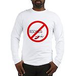 (Keine) Beschneidung Long Sleeve T-Shirt