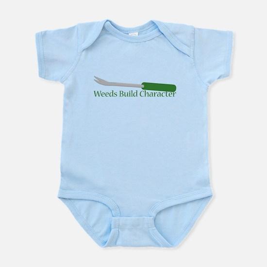 Weeds Build Character Infant Bodysuit