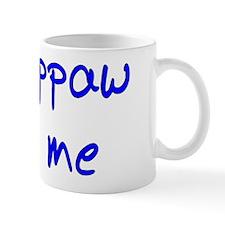 My Pappaw Loves Me! (Blue) Mug