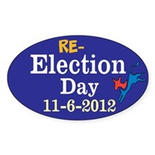 Re-election Day 11-6-12 Decal
