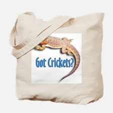 Bearded Dragon 2 Got Crickets Tote Bag