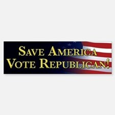 Save America Vote Republican! Bumper Bumper Sticker