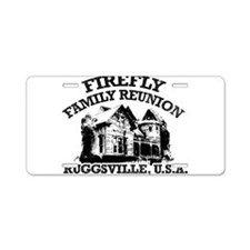 FIREFLY FAMILY REUNION Aluminum License Plate