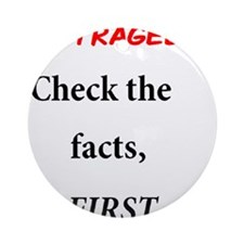 Facts First Ornament (Round)