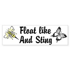 Float like and Sting Custom Bumper Sticker