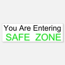 Entering Safe Zone Custom Bumper Bumper Sticker