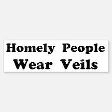 Homely People Wear Veils Custom Bumper Bumper Sticker
