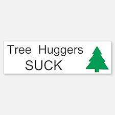 Anti Tree Hugger