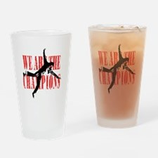 We Are The Champions Drinking Glass