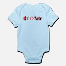 Got Crack? Infant Bodysuit