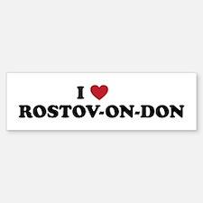 I Love Rostov-on-don Bumper Bumper Sticker