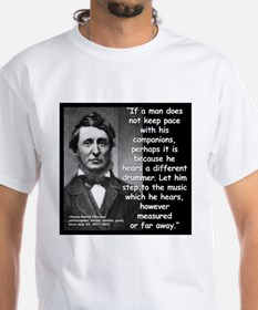 Thoreau Drummer Quote 2 Shirt